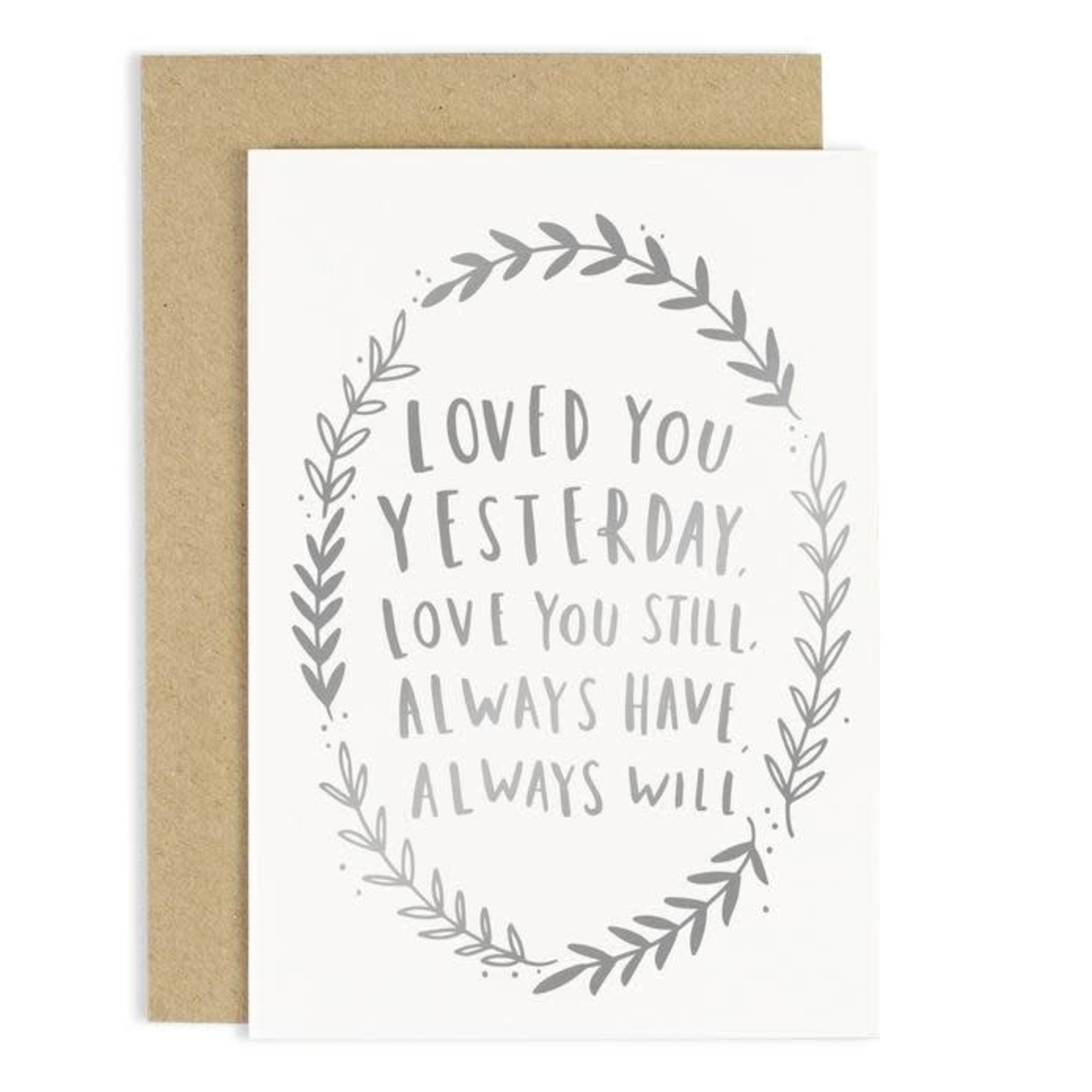 OLD ENGLISH CO. Always Love You Card