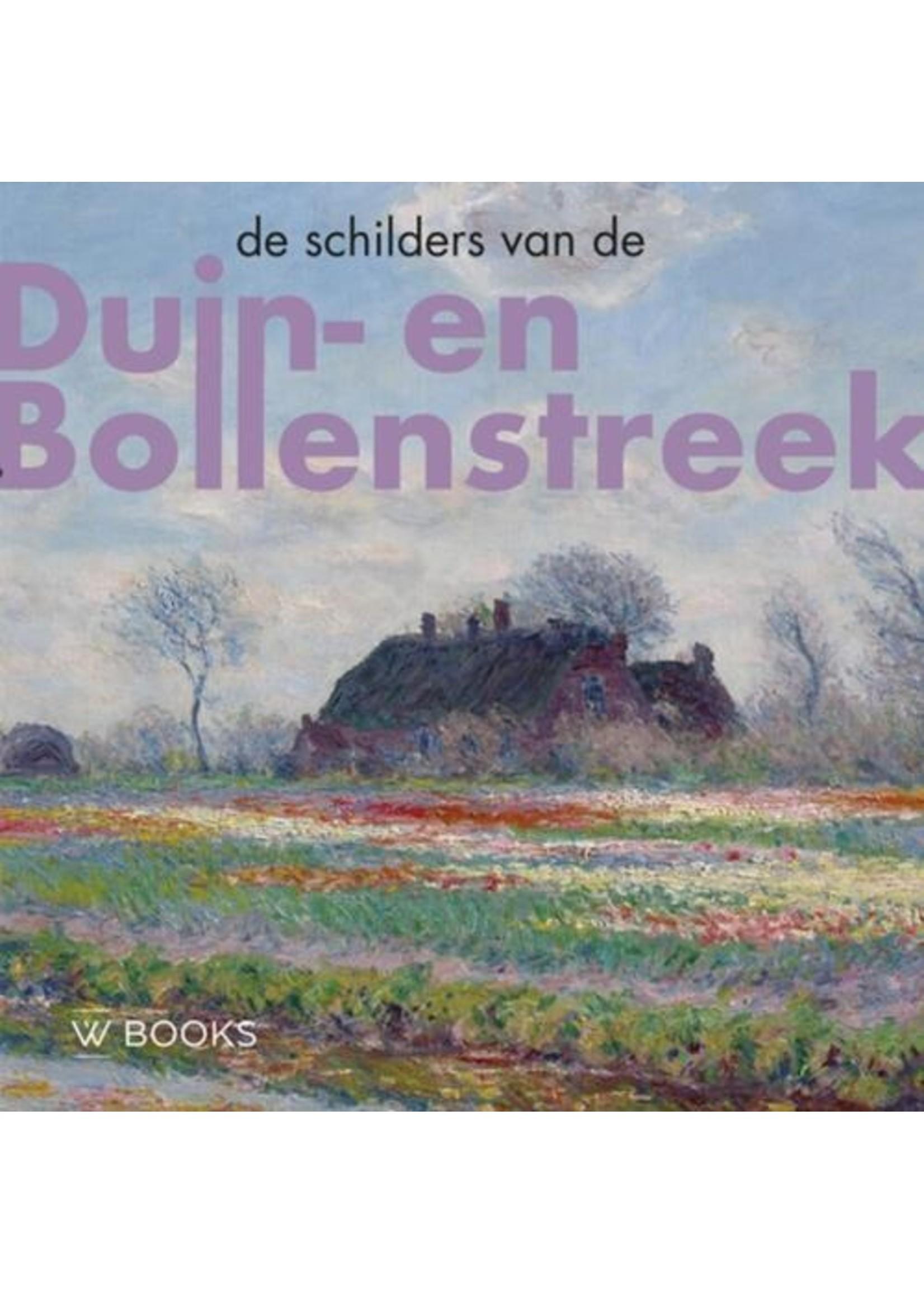 De schilders van de duin- en de bollenstreek  W. v.d. Belt en B. Hardus