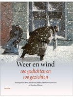 Weer en wind 100 gedichten en 100 gezichten   Boudewijn Bakker