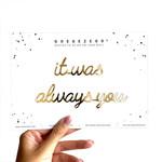 qoutes: it was always you