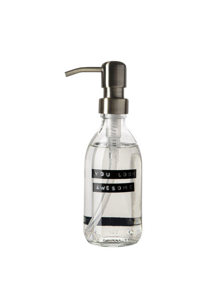Hand soap fresh linen clear glass brass pump 250ml 'you look awesome'
