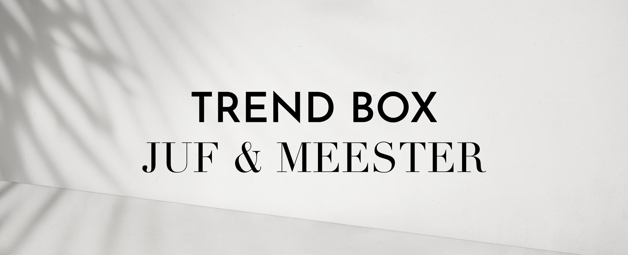 The Trend Girls | Leraren Box