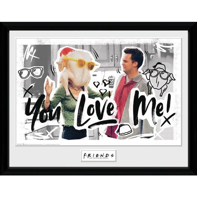Friends - You Love Me