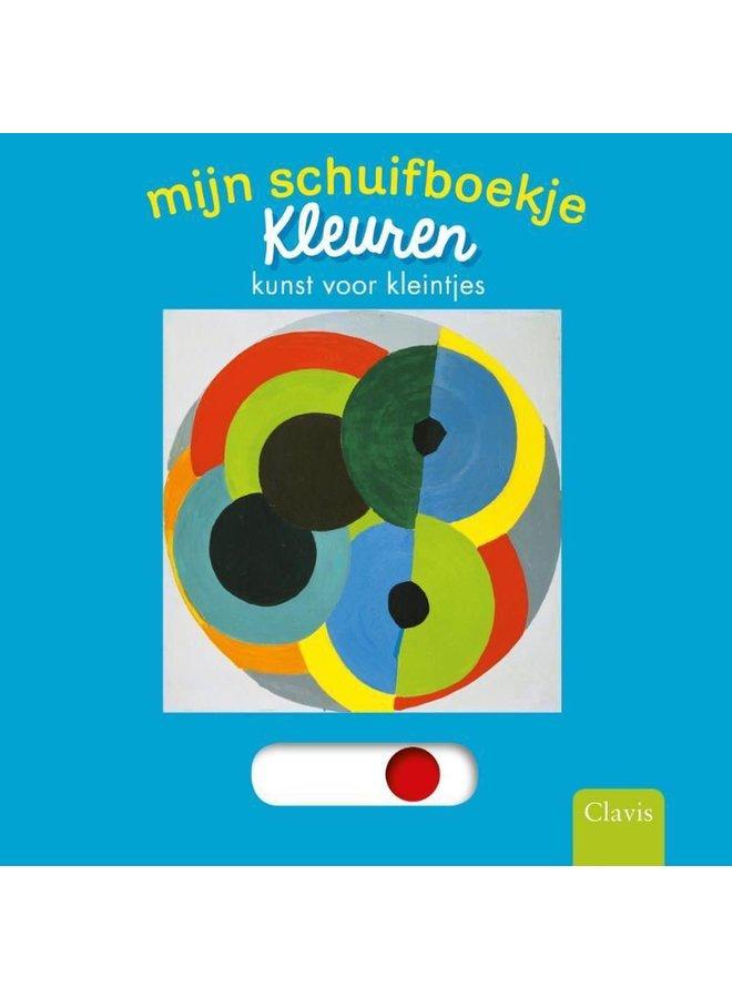 Mijn schuifboekje: kleuren, kunst voor kleintjes