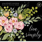 LEGACY LIVE SIMPLY 2019 Wall Calendar