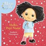 Scholastic Hello Pepi Nana (Engelse Versie)