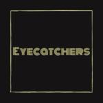 EYECATCHERS