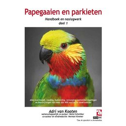 Over dieren Parrots and Parakeets Handbook and Reference Guide