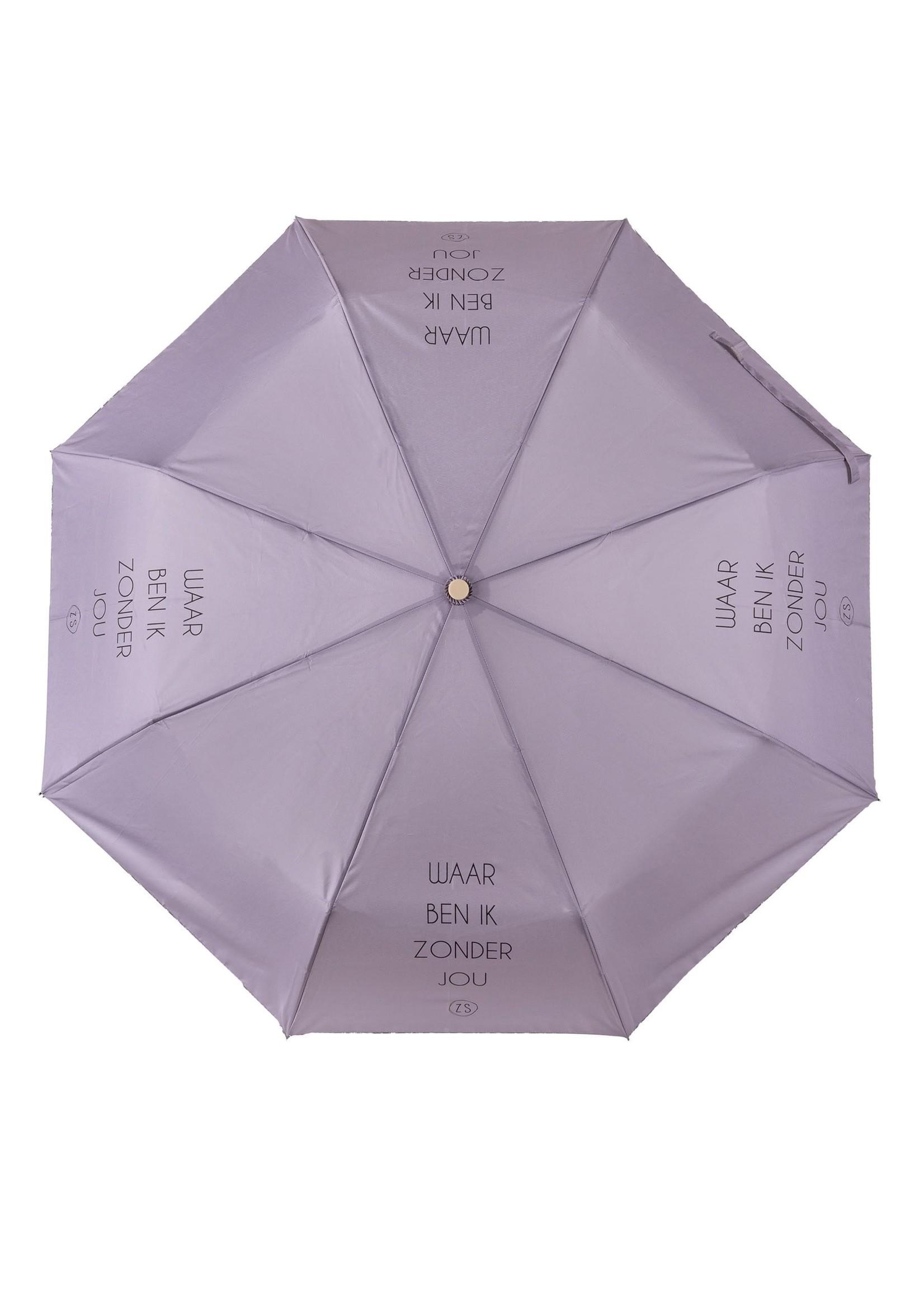 ZUSSS paraplu invouwbaar tekst waar ben ik zonder jou