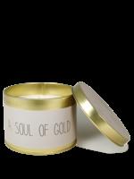 My Flame Geurkaars van sojawas in blikje. Tekst: A soul of gold