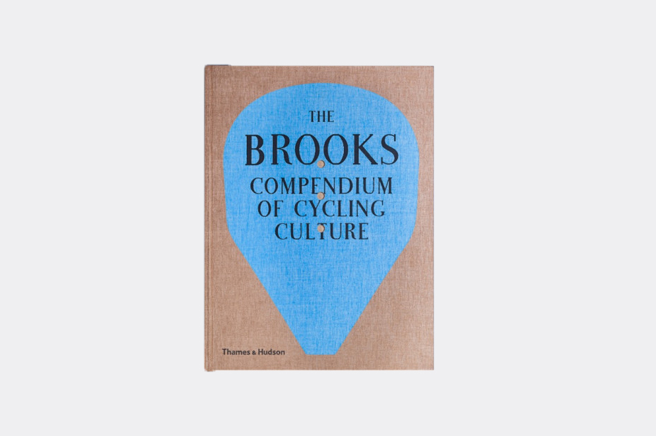 Guy Andrews The Brooks Compendium of Cycling Culture