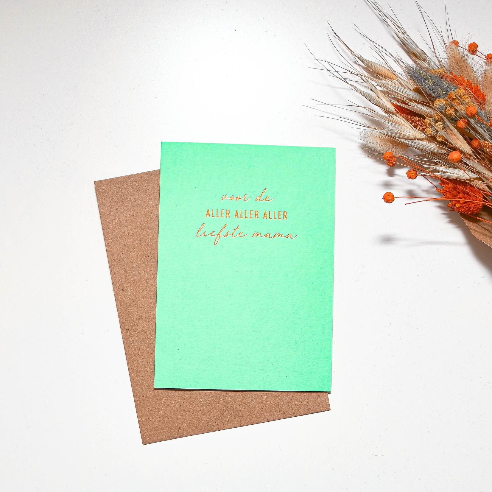 Papette Papette   Wenskaart - Voor de aller aller aller liefste mama