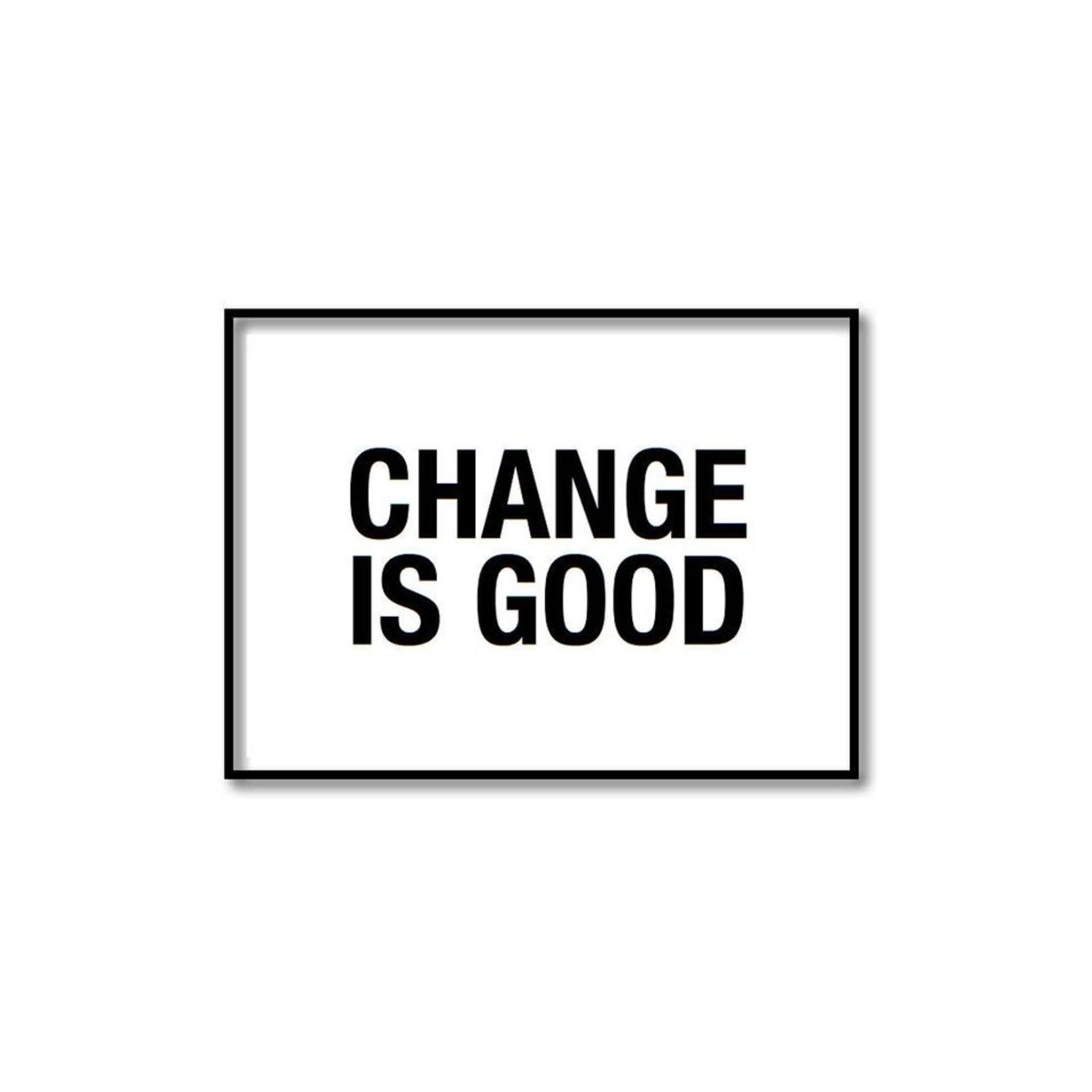 Pixelposter - Change is good (A5)