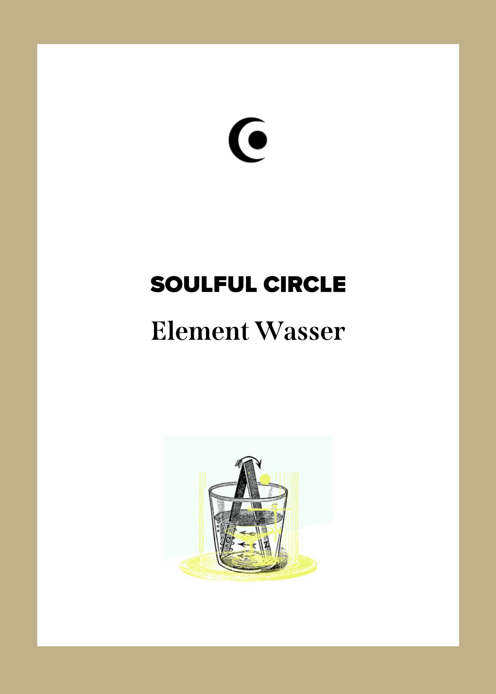 SOULFUL CIRCLE - Element WATER