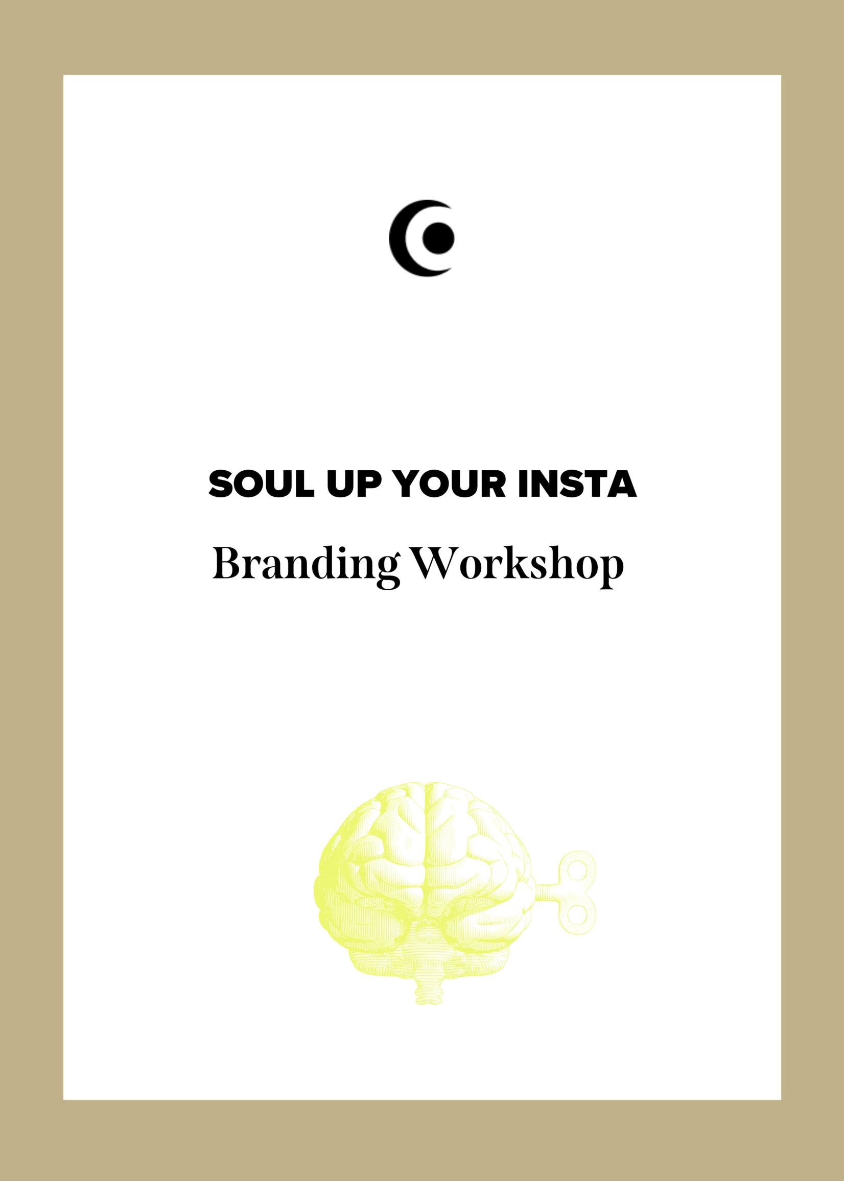 SOUL UP YOUR INSTA  Workshop
