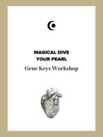 GENE KEYS MAGICAL DIVE - YOUR PEARL
