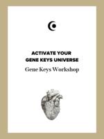 ACTIVATE YOUR GENE KEYS UNIVERSE