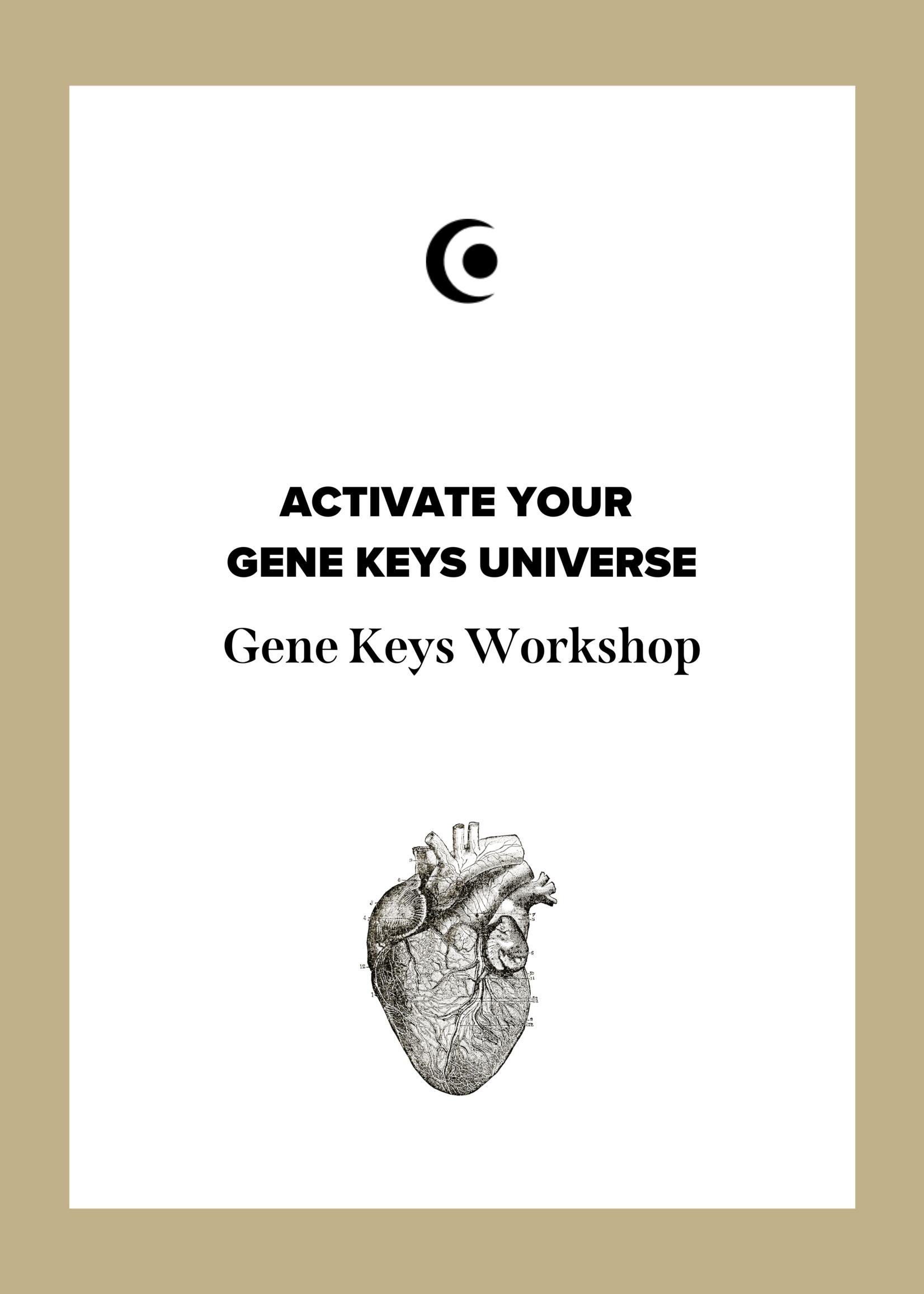 ACTIVATE YOUR  GENE KEYS UNIVERSE Workshop