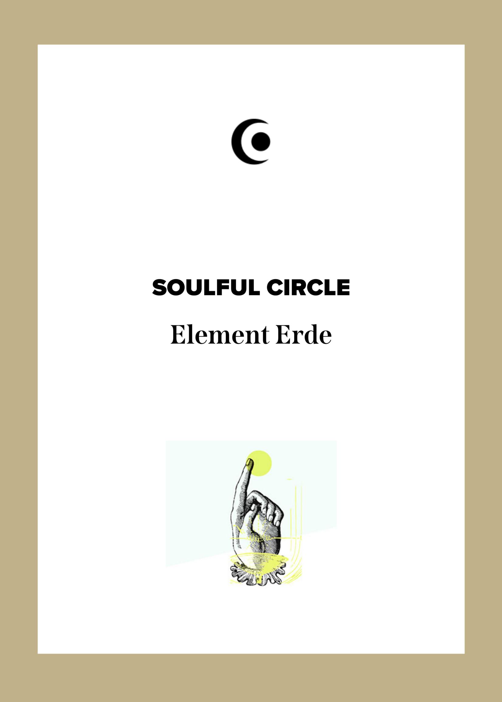 SOULFUL CIRCLE - Element ERDE