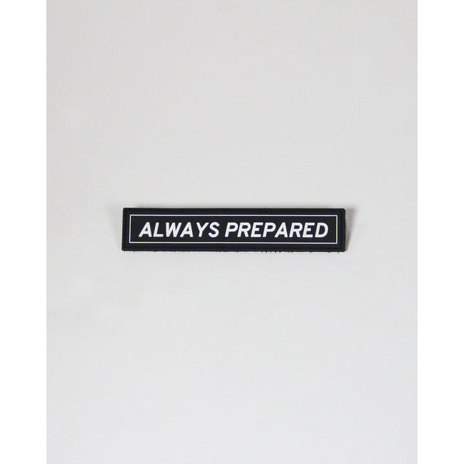 Always Prepared Always Prepared Patch