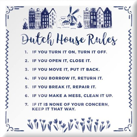 "Wijsheid tegel ""Dutch house rules"""