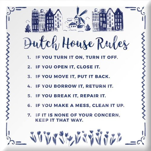 "Wisdom tile ""Dutch house rules"""