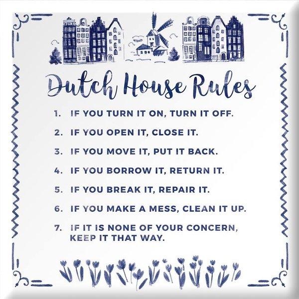 "Wisdom tile ""Dutch house rules"""