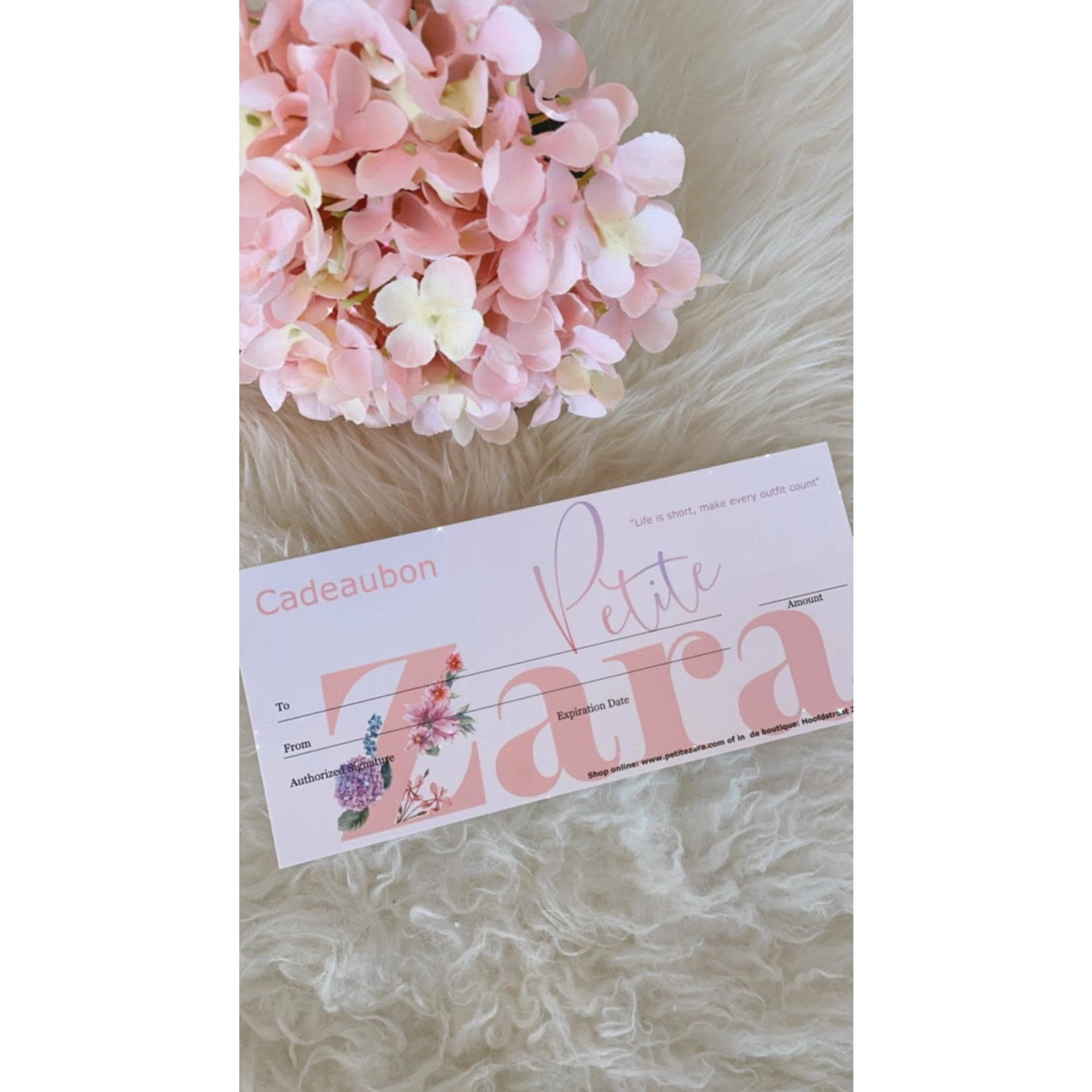 Petite Zara Cadeaubon € 150,00