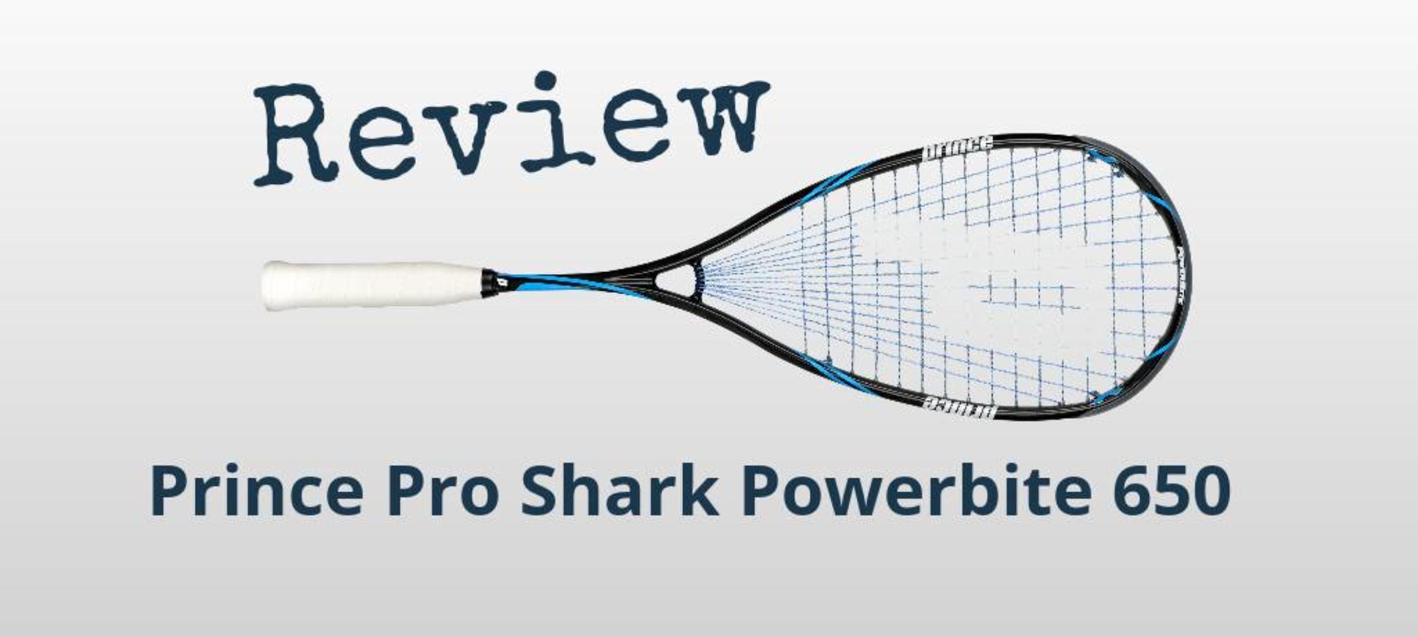 Review Prince Pro Shark Powerbite 650