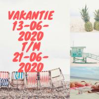 Vakantie t/m 21-06-2020