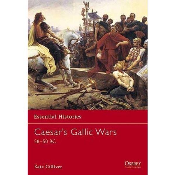 Osprey: Caesar`s Gallische oorlogen 58-50 BC