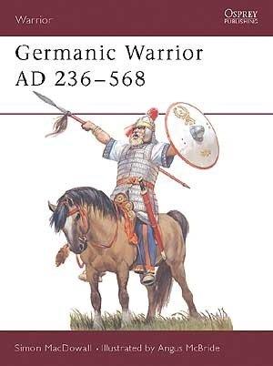 Osprey: Germanische Krieger AD 236-568