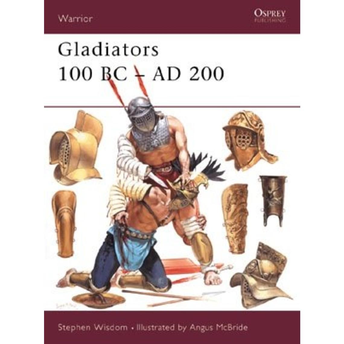 Osprey: Gladiators 100 BC-AD 200