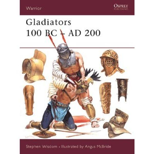 Osprey: Gladiators 100 f.Kr.-200 e.Kr.