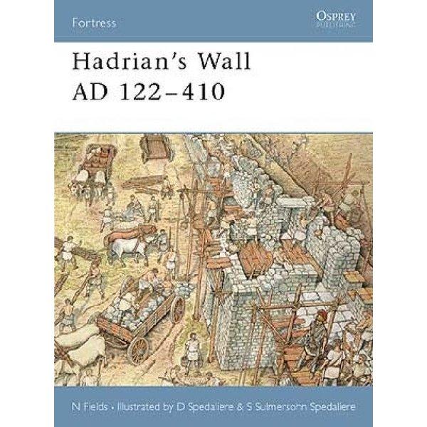 Osprey: Hadrians Wall AD 122-410