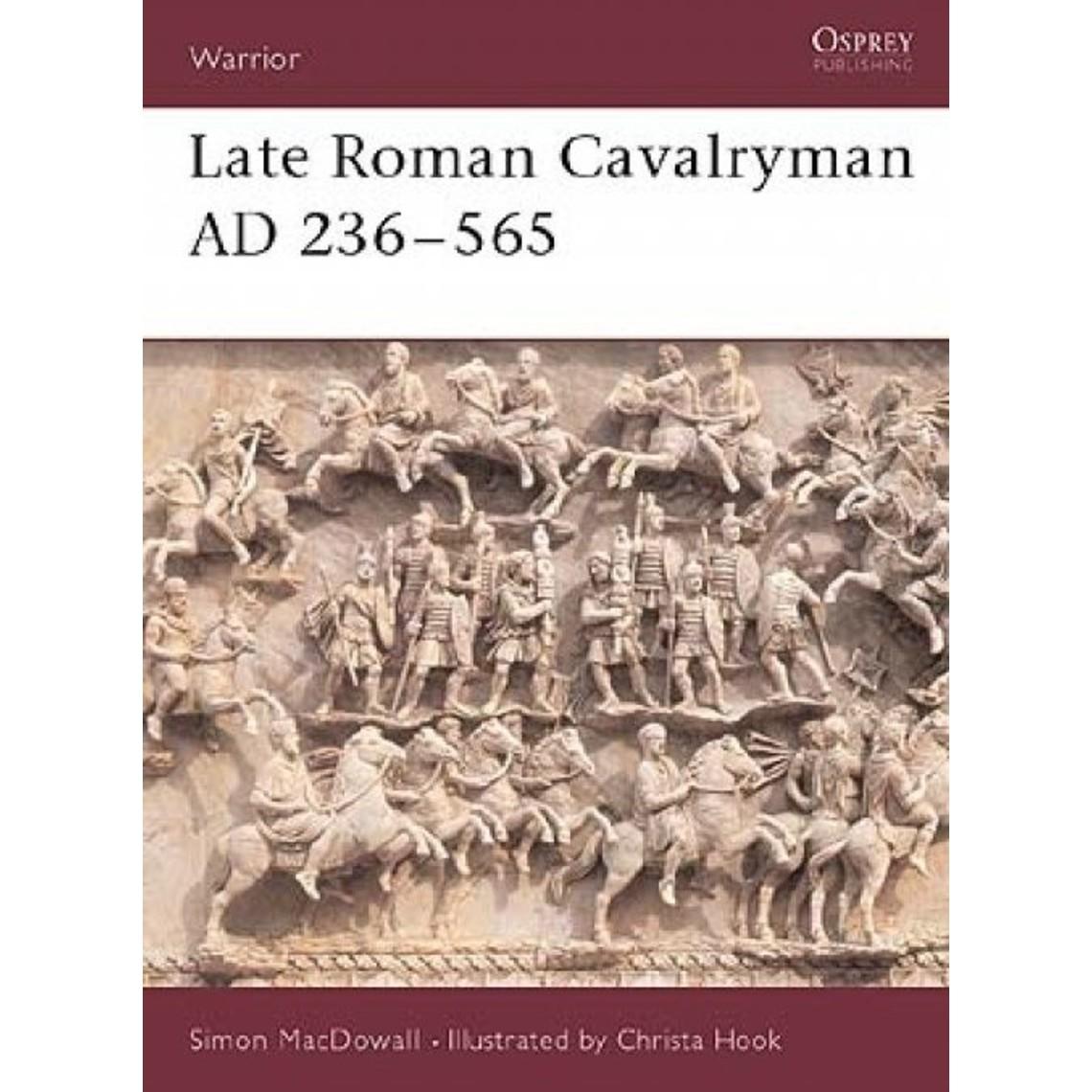 Osprey: époque romaine tardive Cavalier AD 236-565
