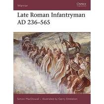 Osprey: Late Roman Infantryman AD 236-565