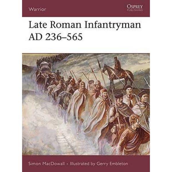 Osprey: późnorzymskiej Infantryman AD 236-565