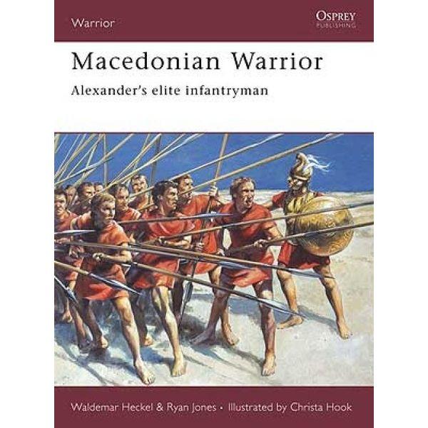 Osprey: Guerrier macédonienne - Alexander`s fantassin d'élite