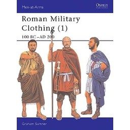 Osprey: Roman Militärbekleidung (1): 100 BC- AD 200