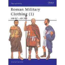 Osprey: Roman Military Kläder (1): 100 BC- AD 200