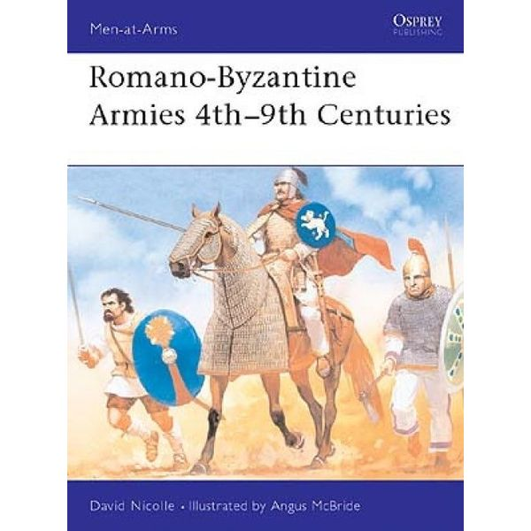 Osprey: Romano-Byzantine arméer 300-800-talet