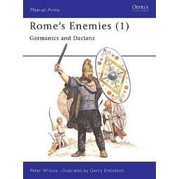 Osprey: Rome`s Enemies (1) - Germanics och Dacians