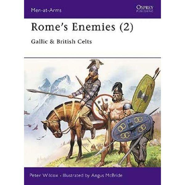 Osprey: Rome`s Fjender (2) - galliske & britiske keltere