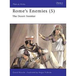 Osprey: Rom `s Enemies (5) - The Desert Frontier