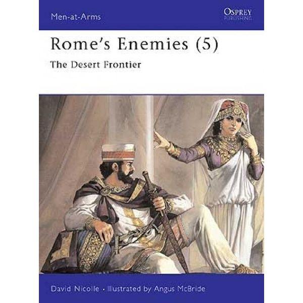 Osprey: Rome`s Fjender (5) - The Desert Frontier
