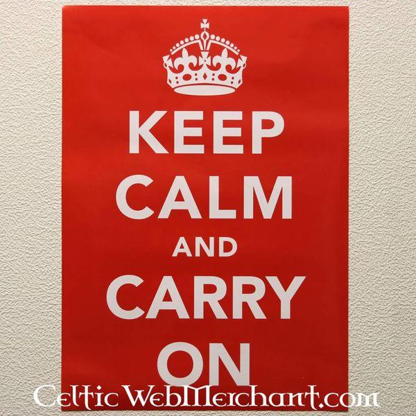 Plakat Halten Sie Ruhe und machen weiter