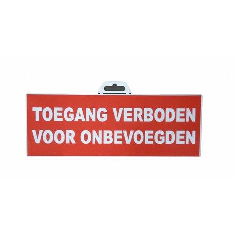 Pictogram 'Toegang Verboden voor onbevoegden' 330 x 120 mm
