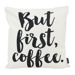 But First, Coffee - Outdoor | 45 x 45 cm | Kussenhoes | Katoen