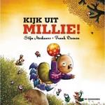 de eenhoorn Kijk uit Millie! Stijn Moekaars & Frank Daenen